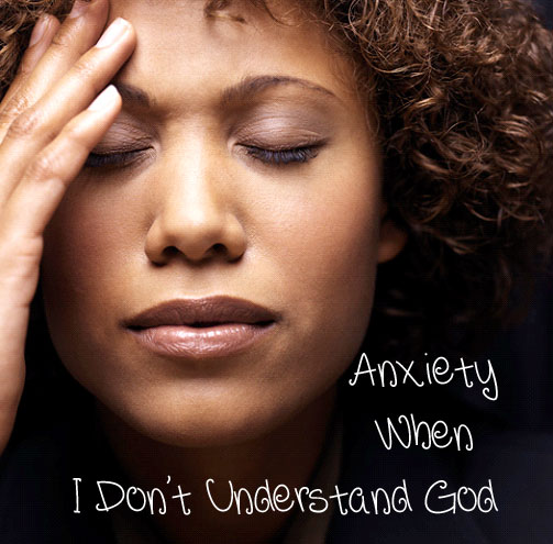 Anxiety-When-I-don't-unders